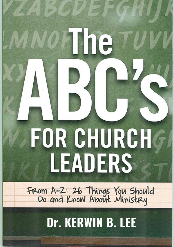 ABC's For Church Leaders - Dr. Kerwin B. Lee