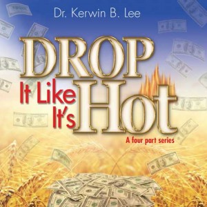 Drop it Like it's Hot Kerwin Lee