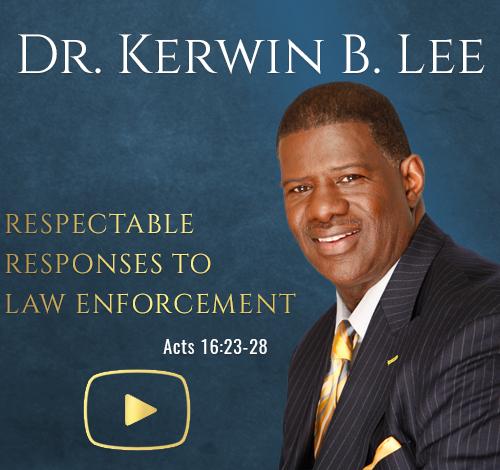 Kerwin Lee Respectable Responses Law Enforcement