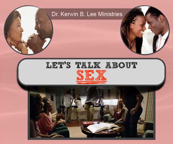 Let's Talk About Sex DVD - Dr. Kerwin B. Lee