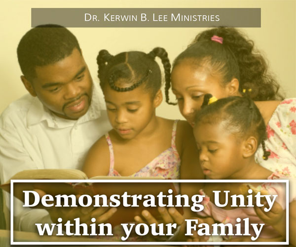 Demonstrating Unity within your Family