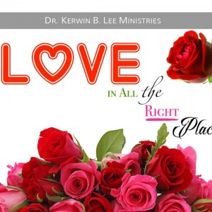 Finding Love in All the Right Places DVD - Dr. Kerwin B. Lee